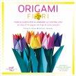 Origami - Fiori Michael G. LaFosse Richard L. Alexander