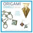 Origami - Gioielli Richard L. Alexander Michael G. LaFosse