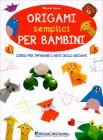 Origami Semplici per Bambini Miyuki Lacza