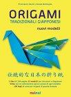 Origami Tradizionali Giapponesi Francesco Decio, Vanda Battaglia