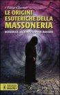 Le Origini esoteriche della Massoneria - Tobias Churton