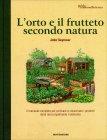 L'Orto e il Frutteto Secondo Natura John Seymour