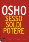 Sesso, Soldi, Potere Osho