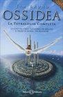 Ossidea: La Tetralogia Completa Tim Bruno