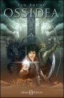 Ossidea Vol. 3 - Il Regno di Kah�s Tim Bruno