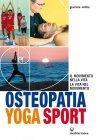 Osteopatia Yoga Sport (eBook) Giacinta Milita