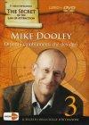 Ottieni i Cambiamenti che Desideri - DVD Mike Dooley