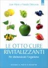Le Otto Cure Disintossicanti Jean-Marie Delecroix Nathalie Delecroix