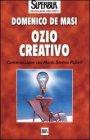 Ozio Creativo Domenico De Masi