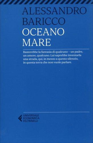 Oceano Mare - Libro di Alessandro Baricco