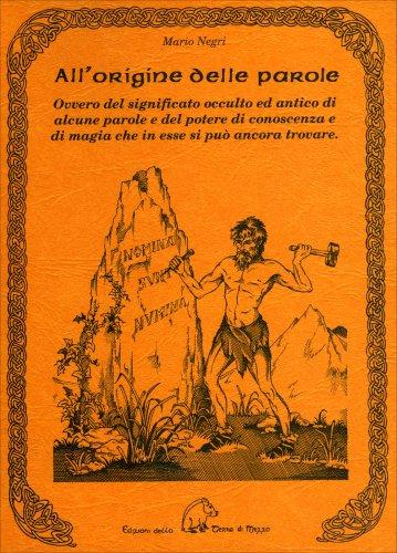 All 39 origine delle parole mario negri for All origine arredi autentici
