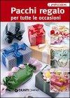 Pacchi Regalo per Tutte le Occasioni (eBook)
