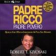 Padre Ricco Padre Povero - Audiolibro Robert T. Kiyosaki