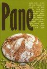 Pane - Un Manuale per Creare Tanti Tipi di Gusti