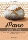 Il Pane Gluten Free Gaia Pedrolli