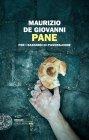 Pane per i Bastardi di Pizzofalcone - Maurizio De Giovanni