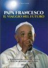 Papa Francesco, il Viaggio nel Futuro Clarence Potter