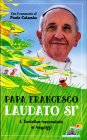 Laudato Si Francesco (Jorge Mario Bergoglio)