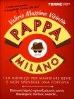 Pappa Milano 2016 Valerio Massimo Visintin