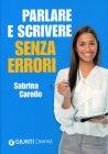 Parlare e Scrivere Senza Errori Sabrina Carollo