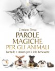 Parole Magiche per gli Animali eBook Cristiano Tenca
