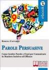 Parole Persuasive (eBook) Simona Caffarra
