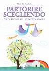 Partorire Scegliendo - eBook Maria Pia Pandolfo