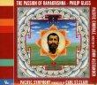 The Passion of Ramakrishna Glass Philip