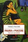 Paura e Piacere Franco Pastore