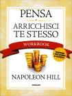 Pensa e Arricchisci Te Stesso - Workbook Napoleon Hill