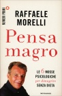 Pensa Magro Raffaele Morelli