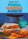 Pensa Mangia Agisci! Raffaella Tolicetti
