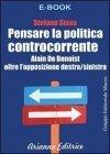 Pensare la Politica Controcorrente (eBook)