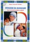 Pensieri da Mangiare Madre Teresa di Calcutta