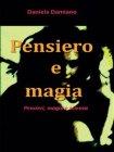 Pensiero e Magia - eBook Daniela Damiano