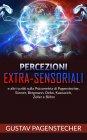 Percezioni Extra-Sensoriali eBook Gustav Pagenstecher