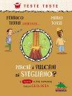 Perché i Vulcani Si Svegliano? (eBook) Federico Taddia, Mario Tozzi