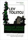 Perché Sono Vegetariano Lev Tolstoj