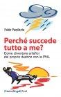 Perchè Succede Tutto a Me? (eBook) Fabio Pandiscia