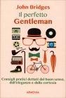 Il Perfetto Gentleman John Bridges