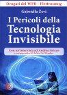 I Pericoli della Tecnologia Invisibile Gabriella Zevi