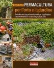 Permacultura per l'Orto e il Giardino Margit Rusch