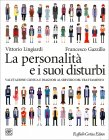 La Personalità e i Suoi Disturbi Vittorio Lingiardi, Francesco Gazzillo
