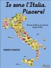 Piacere! Io Sono l'Italia (eBook) Monica Macchi