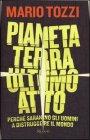 Pianeta Terra: Ultimo Atto Mario Tozzi