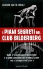 I Piani Segreti del Club Bilderberg Cristina Martín Jiménez