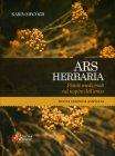 Ars Herbaria - Piante Medicinali nel Respiro dell'Anno Karin Mecozzi