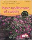 Piante Mediterranee ed Esotiche