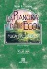La Pianura dell'Eco - Volume 1
