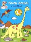 Piccoli Artisti - I Dinosauri